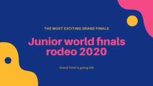 Junior world finals rodeo 2020